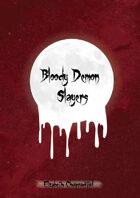 Bloody Demon Slayers