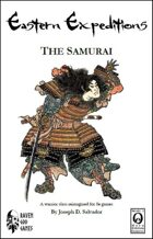 Eastern Expeditions: The Samurai (Delving Deeper/0E)
