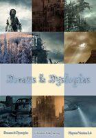 Dreams & Dystopias (Open Alpha)