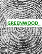 Greenwood: A GM reference for Dungeon World, Volume 1: the forest