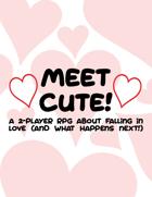 Meet Cute!