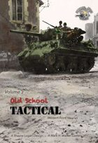 Old School Tactical Vol. II