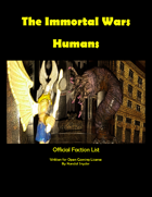 The Immortal Wars Factions: Humans