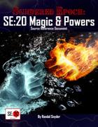SE:20 Magic & Powers SRD