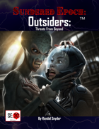 SE:20 Outsiders: Threats From Beyond (Beta)