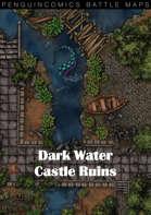 Battle Maps: Dark Water Castle Ruins - Fantasy Map