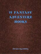 75 Fantasy Adventure Hooks