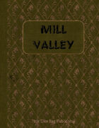 Two Buck Town: Mill Valley