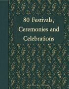 80 Festivals, Ceremonies, and Celebrations