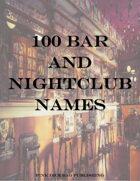 100 Bar and Nightclub Names