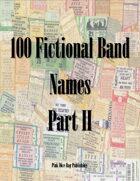 100 Fictional Band Names Part II