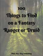 100 Things to Find On a Fantasy Ranger or Druid