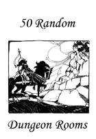 50 Random Dungeon Rooms
