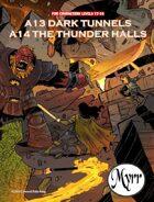 A13 Dark Tunnels/A14 The Thunder Halls (5E adventures)