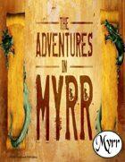 Adventures in Myrr (5E Adventures Bundle)