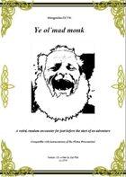 Gregorius21778: Ye ol´mad monk
