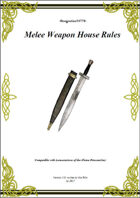 Gregorius21778: Melee Weapon House Rules (v-fp)