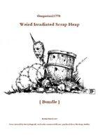 Gregorius21778: Weird Irradiated Scrap Heap [BUNDLE]