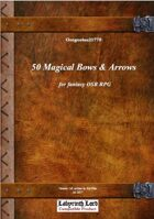 Gregorius21778: 50 Magical Bows and Arrows