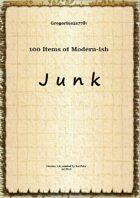 Gregorius21778: 100 Items of Modern-ish JUNK