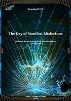 Gregorius21778: The Day of Manifest Misfortune