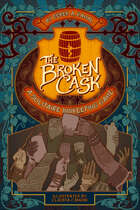 The Broken Cask