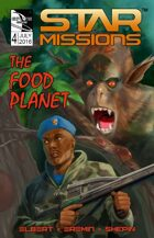 STAR MISSIONS - #4 The Food Planet