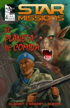 STAR MISSIONS - #4 The Food Planet (SPANISH)