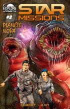 STAR MISSIONS - #8 Planet Nova (FRENCH)