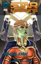 Star Missions - #16 - Princess Jondu