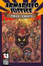 Armadillo Justice:Tall Tails #3