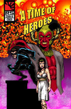 A Time of Heroes Issue #2