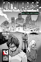 Collapse:Retaliation #7