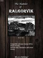 The Hamlet of Ralgorvik