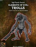 Elements of Evil: Trolls
