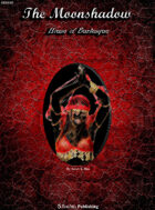 The Moonshadow: House of Burlesque