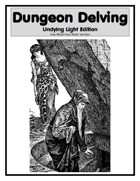Dungeon Delving Undying Light Edition (PWYW Version)