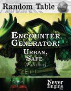 Encounter Generator - Urban, Safe (Fantasy)