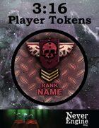 3:16 (Three Sixteen) Player Tokens