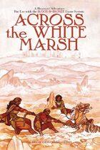Across the White Marsh