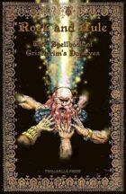 Rock and Rule: The Spellbook of Gristlegrim's Dwarves