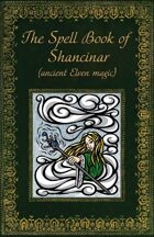 The Spell Book of Shancinar (ancient elven magic)