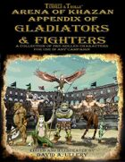 Arena of Khazan Appendix of Gladiators and Fighters