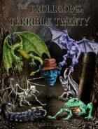 Trollgod's Terrible Twenty