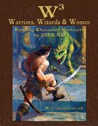 W3 (cubed): Warriors, Wizards & Women: fantasy character portraits by Gilead