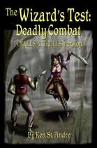 The Wizard's Test: Deadly Combat: Tunnels & Trolls version