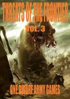 Threats of the Frontier vol. 3