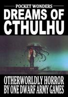 Dreams of Cthulhu