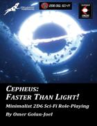 Cepheus: Faster Than Light!