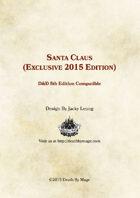Santa Claus - 2015 Holiday Exclusive (5e)
